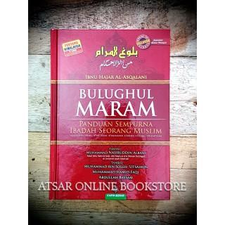 Bulughul Maram, Panduan Sempurna Ibadah Seorang Muslim
