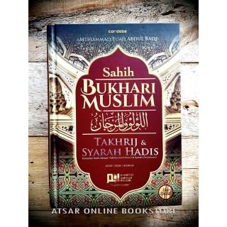 Sahih Bukhari Muslim Terjemahan lengkap Kitab Al-Lu'-lu' wal-Marjan [Dilengkapi Penjelasan dan Takhrij Hadis]