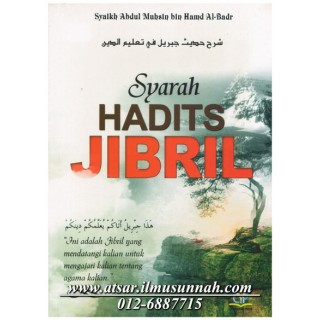 Syarah Hadits Jibril oleh Asy-Syaikh Abdul Muhsin Al-Abbad