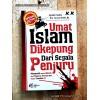 Umat Islam Dikepung Dari Segala Penjuru