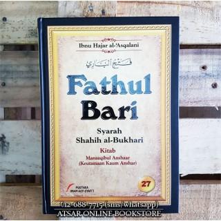 Fathul Bari Syarah Shahih Al-Bukhari Jilid 27 – Manaqib Kaum Anshar