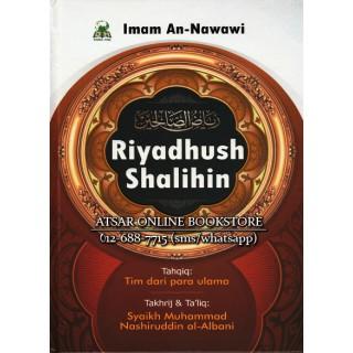 Riyadhush Shalihin oleh Al-Imam An-Nawawi