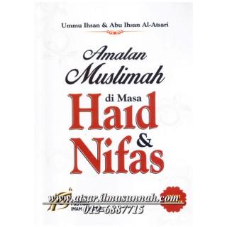 Amalan Muslimah di Masa Haid dan Nifas